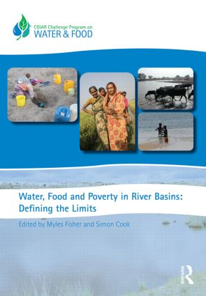 Water, Food and Poverty in River Basins: Defining the Limits book cover