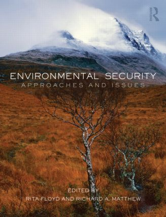 Environmental Security: Approaches and Issues (Paperback) book cover