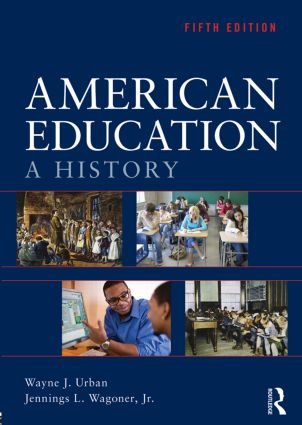 American Education: A History, 5th Edition (Paperback) book cover