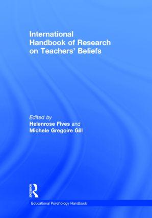 International Handbook of Research on Teachers' Beliefs