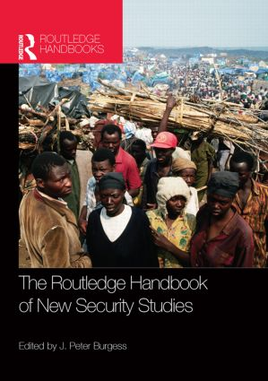 The Routledge Handbook of New Security Studies: 1st Edition (Paperback) book cover