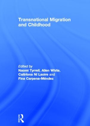 Transnational Migration and Childhood (Hardback) book cover