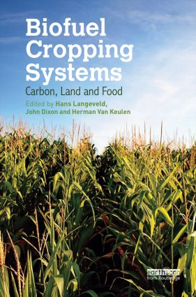 Biofuel Cropping Systems: Carbon, Land and Food (Hardback) book cover