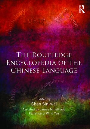 The Routledge Encyclopedia of the Chinese Language (Hardback) book cover