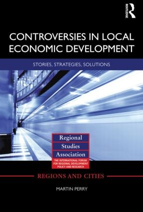 Controversies in Local Economic Development: Stories, strategies, solutions (Paperback) book cover