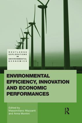 Environmental Efficiency, Innovation and Economic Performances book cover