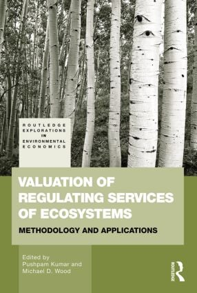 Valuation of Regulating Services of Ecosystems: Methodology and Applications (Paperback) book cover