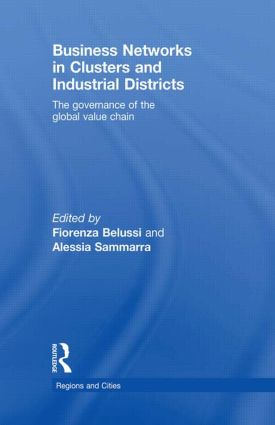 Business Networks in Clusters and Industrial Districts: The Governance of the Global Value Chain (Paperback) book cover
