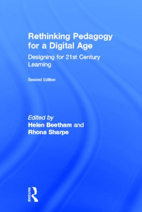 Rethinking Pedagogy for a Digital Age: Designing for 21st Century Learning, 2nd Edition (Hardback) book cover