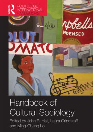 Handbook of Cultural Sociology: 1st Edition (Paperback) book cover