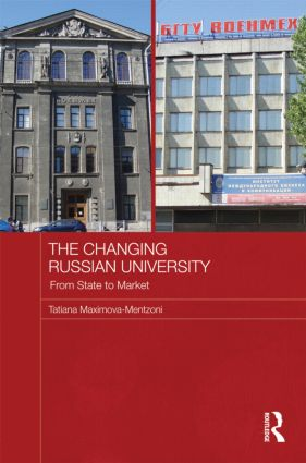 The Changing Russian University: From State to Market (Hardback) book cover