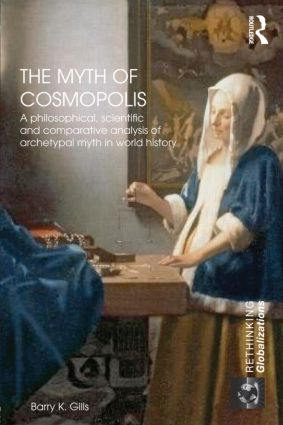 A Perfect World: The Myth of Cosmopolis in Global History book cover