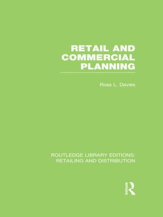 Retail and Commercial Planning (RLE Retailing and Distribution) (Hardback) book cover