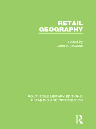 Retail Geography (RLE Retailing and Distribution) (Hardback) book cover
