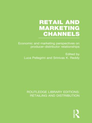 Retail and Marketing Channels (RLE Retailing and Distribution) (Hardback) book cover