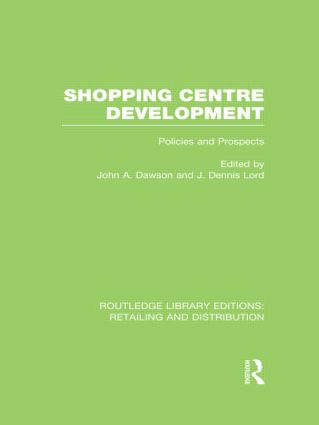 Shopping Centre Development (RLE Retailing and Distribution) (Hardback) book cover