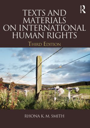 Texts and Materials on International Human Rights: 3rd Edition (Paperback) book cover