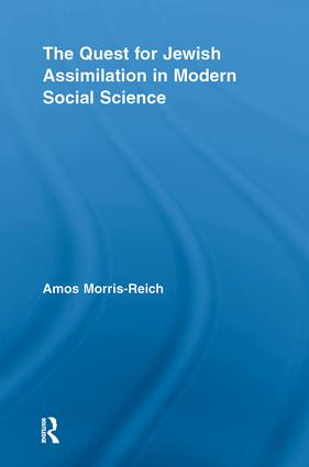 The Quest for Jewish Assimilation in Modern Social Science: 1st Edition (Paperback) book cover