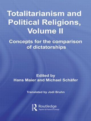Totalitarianism and Political Religions, Volume II: Concepts for the Comparison Of Dictatorships (Paperback) book cover