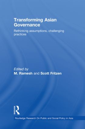 Transforming Asian Governance: Rethinking assumptions, challenging practices (Paperback) book cover