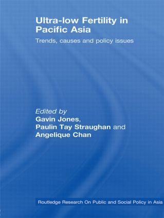 Ultra-Low Fertility in Pacific Asia: Trends, causes and policy issues (Paperback) book cover