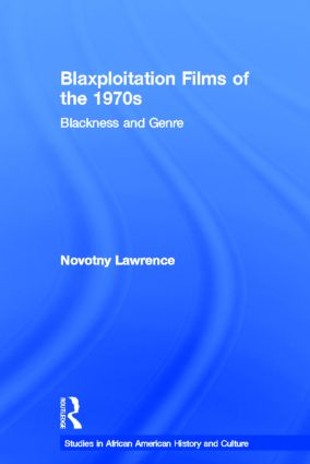 Blaxploitation Films of the 1970s: Blackness and Genre (Paperback) book cover