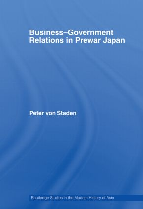 Business-Government Relations in Prewar Japan (Paperback) book cover