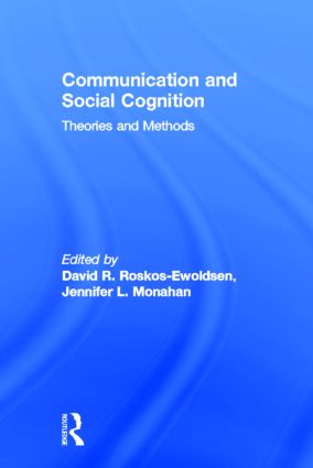 Communication and Social Cognition: Theories and Methods (Paperback) book cover