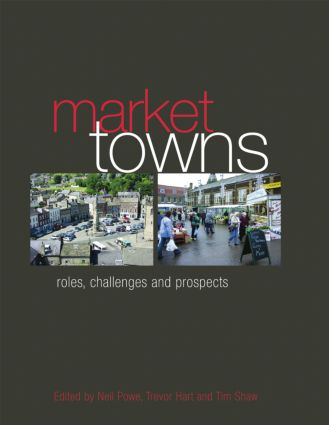 Market Towns: Roles, challenges and prospects (Paperback) book cover