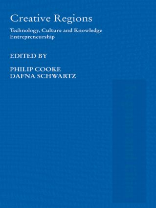 Creative Regions: Technology, Culture and Knowledge Entrepreneurship (Paperback) book cover