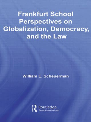 Frankfurt School Perspectives on Globalization, Democracy, and the Law (Paperback) book cover