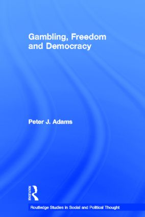 Gambling, Freedom and Democracy (Paperback) book cover