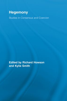 Hegemony: Studies in Consensus and Coercion (Paperback) book cover