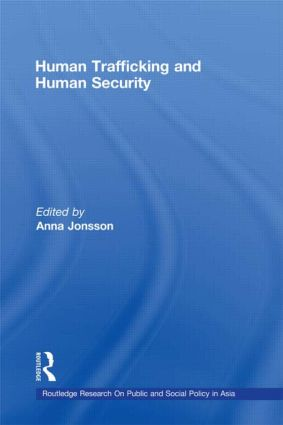 Human Trafficking and Human Security: 1st Edition (Hardback) book cover