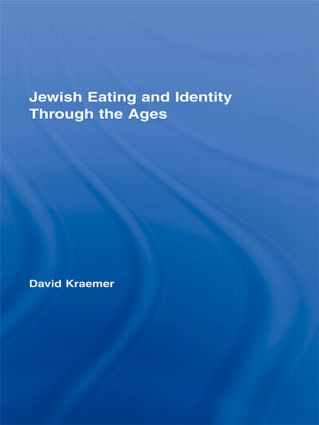 Jewish Eating and Identity Through the Ages (Paperback) book cover
