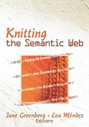 Knitting the Semantic Web (Paperback) book cover