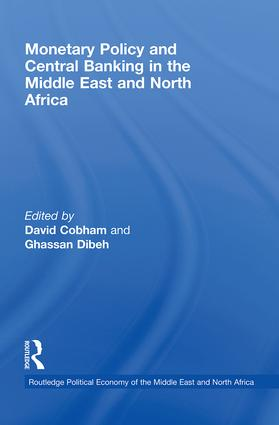 Monetary Policy and Central Banking in the Middle East and North Africa (Paperback) book cover