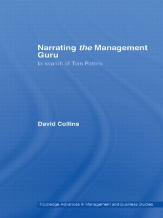 Narrating the Management Guru: In Search of Tom Peters (Paperback) book cover