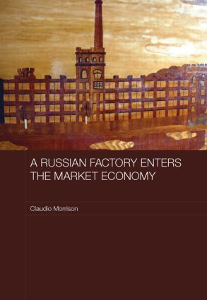A Russian Factory Enters the Market Economy (Paperback) book cover