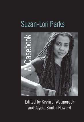 Suzan-Lori Parks: A Casebook (Paperback) book cover