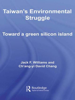 Taiwan's Environmental Struggle: Toward a Green Silicon Island (Paperback) book cover