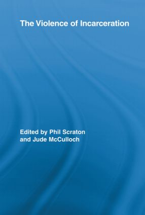 The Violence of Incarceration (Paperback) book cover