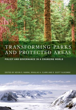 Transforming Parks and Protected Areas: Policy and Governance in a Changing World (Paperback) book cover