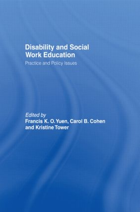 Disability and Social Work Education: Practice and Policy Issues (Paperback) book cover