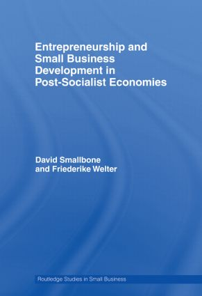 Entrepreneurship and Small Business Development in Post-Socialist Economies (Paperback) book cover