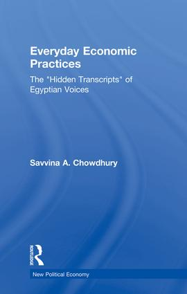 Everyday Economic Practices: The 'Hidden Transcripts' of Egyptian Voices book cover