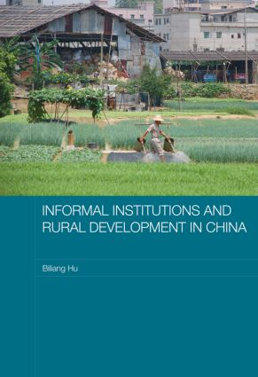 Informal Institutions and Rural Development in China (Paperback) book cover