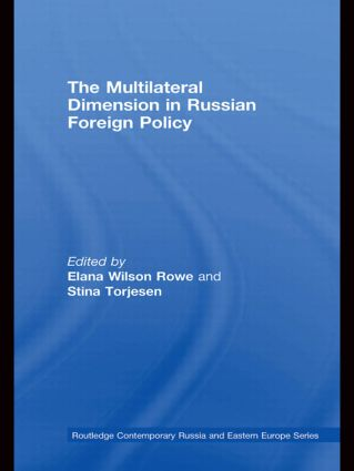 The Multilateral Dimension in Russian Foreign Policy (Paperback) book cover