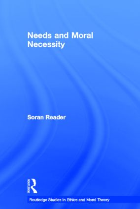 Needs and Moral Necessity (Paperback) book cover