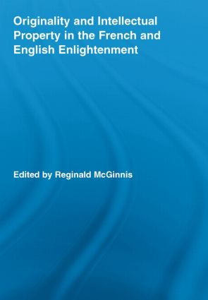Originality and Intellectual Property in the French and English Enlightenment (Paperback) book cover